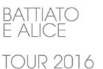 Battiato e Alice TOUR 2016